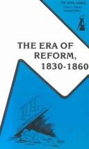 Cover of: The Era of Reform, 1830-1860 | Henry Steele Commager