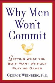 Cover of: Why Men Won't Commit | George, Ph.D. Weinberg