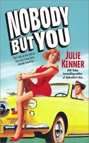 Cover of: Nobody but you | Julie Kenner