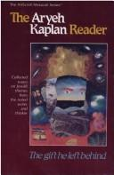 Cover of: The Aryeh Kaplan reader | Aryeh Kaplan
