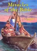 Cover of: Miracles of the Bible