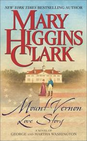 Cover of: Mount Vernon Love Story  | Mary Higgins Clark