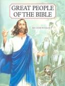 Cover of: Great People of the Bible: Living Portraits in Word and Picture