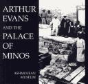 Cover of: Arthur Evans and the Palace at Minos