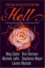 Prom Nights from Hell by Stephenie Meyer, Meg Cabot