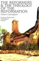 Reformers and the Theology of the Reformation. First Pub in 1862 (616p)