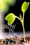 Cover of: Grow in Grace