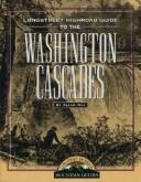 Cover of: Highroad Guide to the Washington Cascades