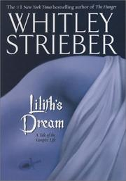 Cover of: Lilith's dream: a tale of the vampire life