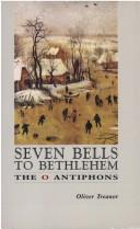 Cover of: Seven Bells to Bethlehem | Oliver Treanor