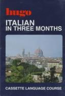 Cover of: Italian in Three Months (Hugo)