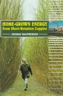 Cover of: Home-grown energy from short-rotation coppice