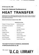 Cover of: First U.K. National Conference on Heat Transfer | U.K. National Conference on Heat Transfer (1st 1984 University of Leeds)