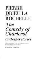 Cover of: The comedy of Charleroi, and other stories