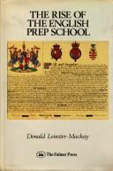 Cover of: Rise of the English Prep School | Donald Leinster-MacKay