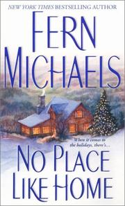 Cover of: No place like home | Fern Michaels.