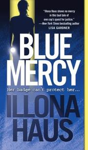 Cover of: Blue mercy | Illona Haus