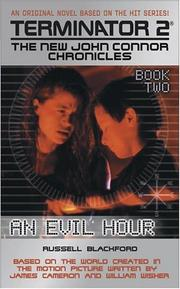 Cover of: An Evil Hour (Terminator 2: The New John Connor Chronicles, Book 2) | Russell Blackford