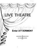 Cover of: Live theatre | North Sydney Technical College. School of Business and Administrative Studies. Final Year Management Students.
