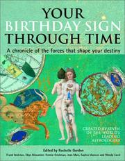 Cover of: Your Birthday Sign Through Time: A Chronicle of the Forces That Shape Your Destiny