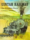 Uintah Railway by Henry E. Bender