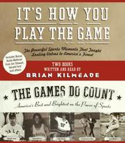 Cover of: It's How You Play the Game and The Games Do Count CD