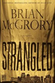 Cover of: Strangled | Brian McGrory