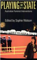 Cover of: Playing the State | Sophie Watson