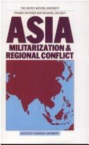 Cover of: Asia, militarization & regional conflict |