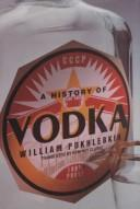 Cover of: A history of vodka