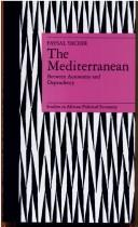 Cover of: The Mediterranean, between autonomy and dependency