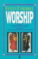 Worship by Evelyn Underhill