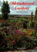 Cover of: Old-Fashioned Gardens