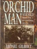 Cover of: Orchid Man | Lionel Arthur Gilbert
