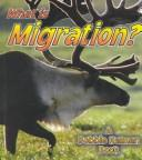 Cover of: What is migration?