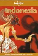 Cover of: Lonely Planet Indonesia | Peter Turner