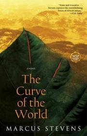 Cover of: The Curve of the World  | Marcus Stevens