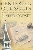 Cover of: Centering Our Souls | R. Kirby Godsey