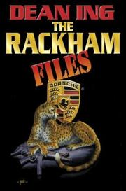 Cover of: The Rackham files / Dean Ing