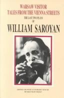 Cover of: Warsaw visitor: the last two plays of William Saroyan
