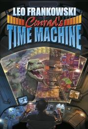 Cover of: Conrad's Time Machine (Cross-Time Engineer)