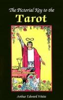 Cover of: Pictorial key to the tarot
