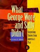Cover of: What George Wore and Sally Didn't