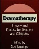 Cover of: Dramatherapy