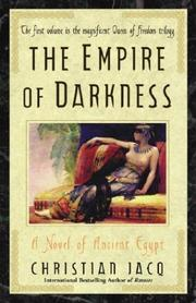 Cover of: The Empire of Darkness: A Novel of Ancient Egypt (Jacq, Christian. Queen of Freedom Trilogy. Vol. 1.)