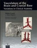 Cover of: Vasculature of the Brain and Cranial Base