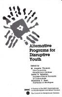 Alternative programs for a disruptive youth