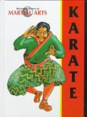 Cover of: Karate (Illustrated History of Martial Arts)