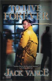 Cover of: To Live Forever