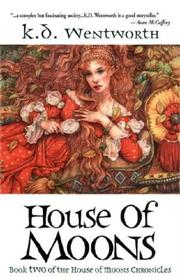 Cover of: House of Moons | K.D. Wentworth